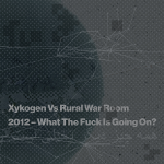 2012 – What The Fuck Is Going On? EP
