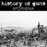 History Of Guns - APOPHENIA